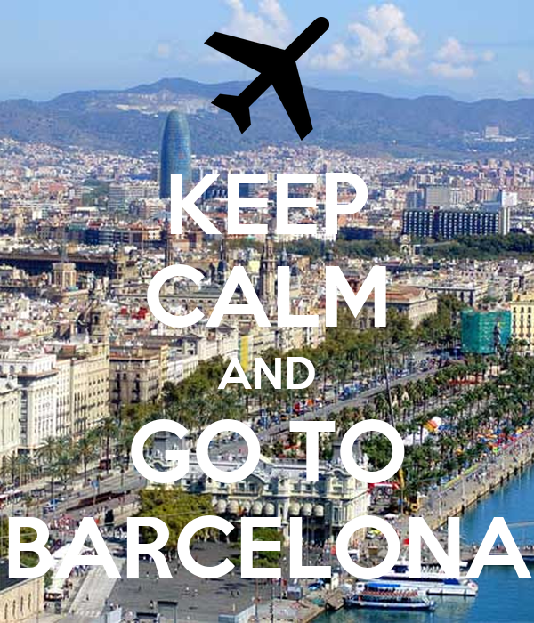 KEEP CALM AND GO TO BARCELONA