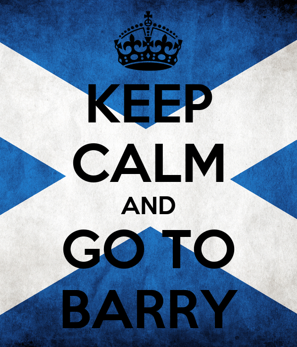 KEEP CALM AND GO TO BARRY
