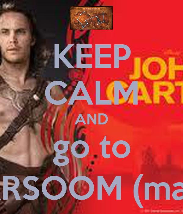 KEEP CALM AND go to BARSOOM (mars)