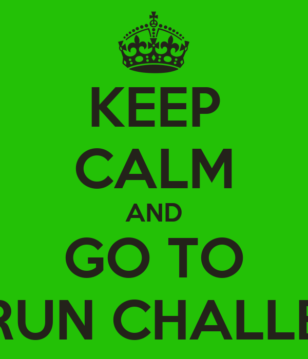 KEEP CALM AND GO TO BES RUN CHALLENGE