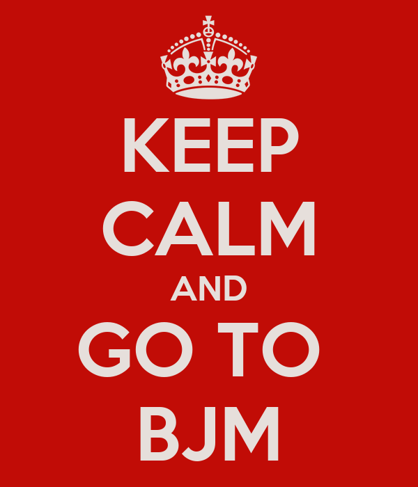 KEEP CALM AND GO TO  BJM