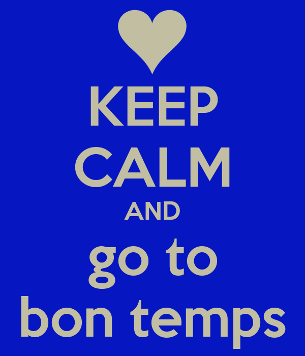 KEEP CALM AND go to bon temps