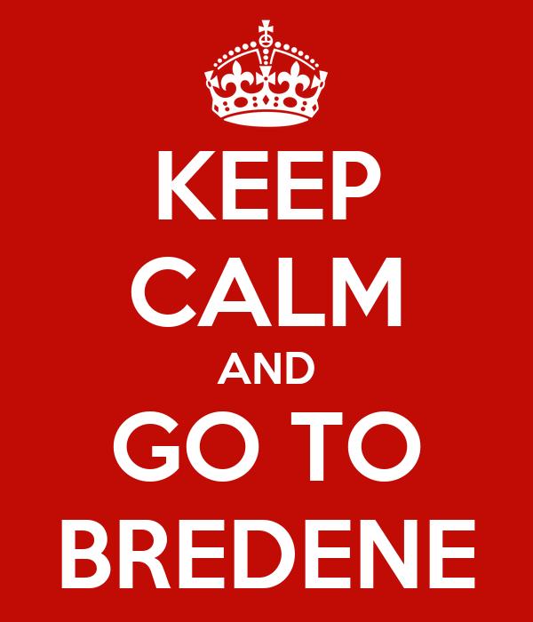 KEEP CALM AND GO TO BREDENE