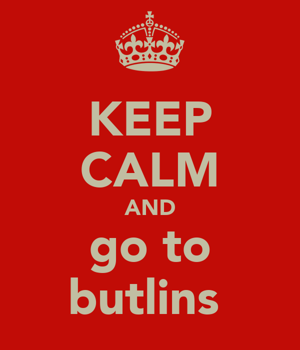 KEEP CALM AND go to butlins