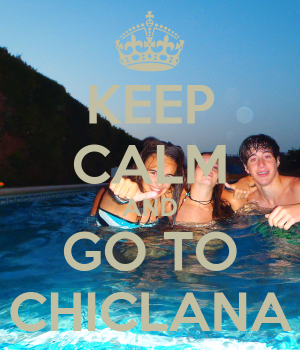 KEEP CALM AND GO TO CHICLANA