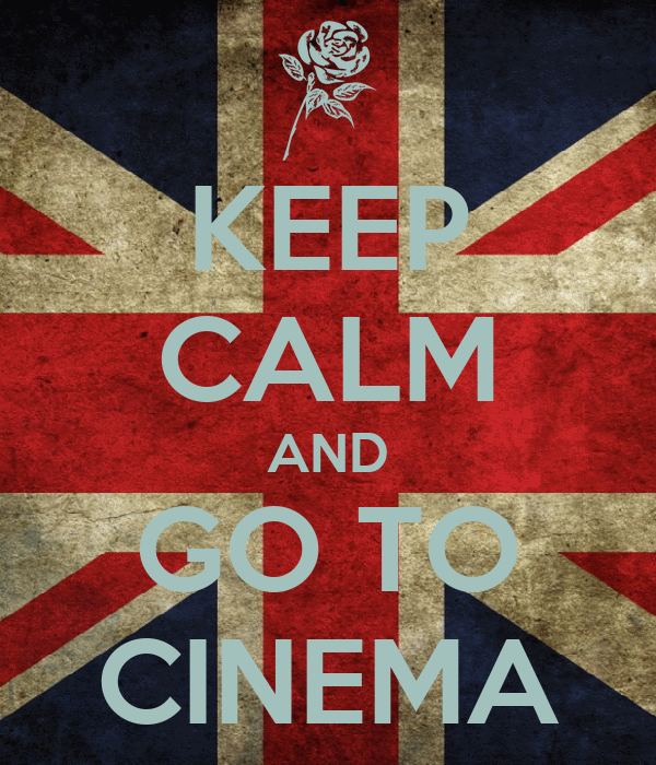 KEEP CALM AND GO TO CINEMA