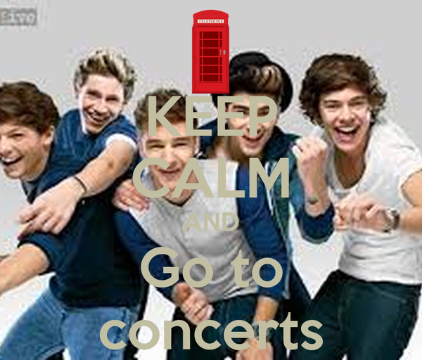 KEEP CALM AND Go to concerts