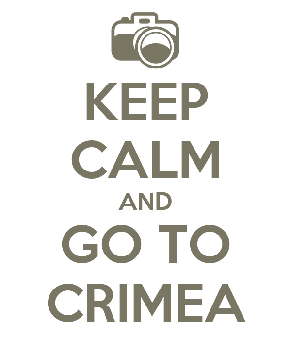 KEEP CALM AND GO TO CRIMEA