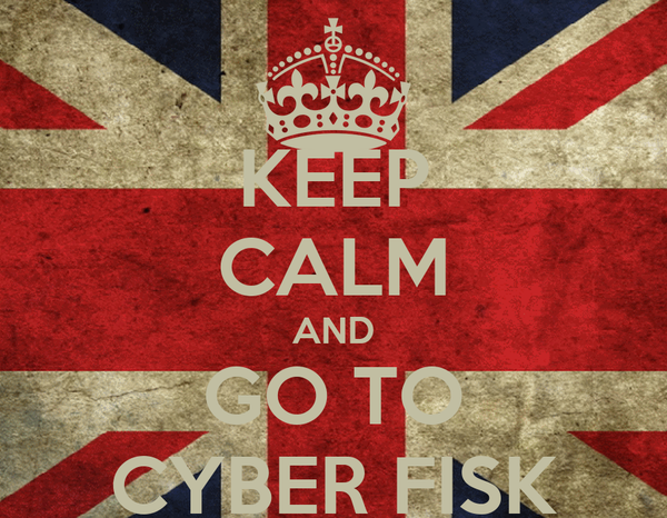 KEEP CALM AND GO TO CYBER FISK