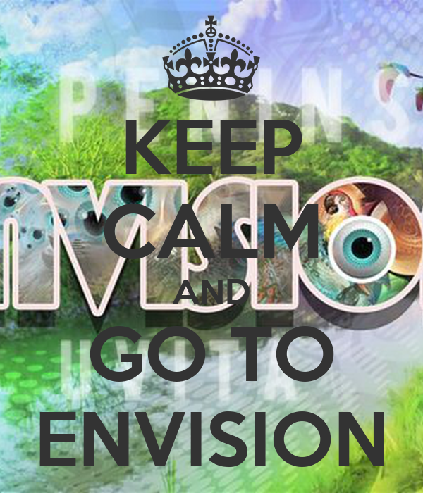KEEP CALM AND GO TO ENVISION
