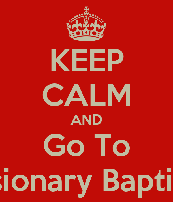 KEEP CALM AND Go To Faith Missionary Baptist Church