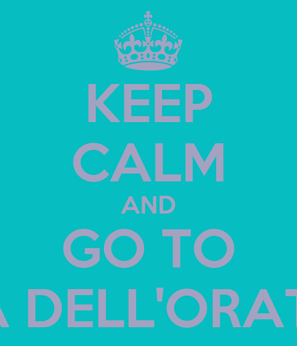 KEEP CALM AND GO TO FESTA DELL'ORATORIO