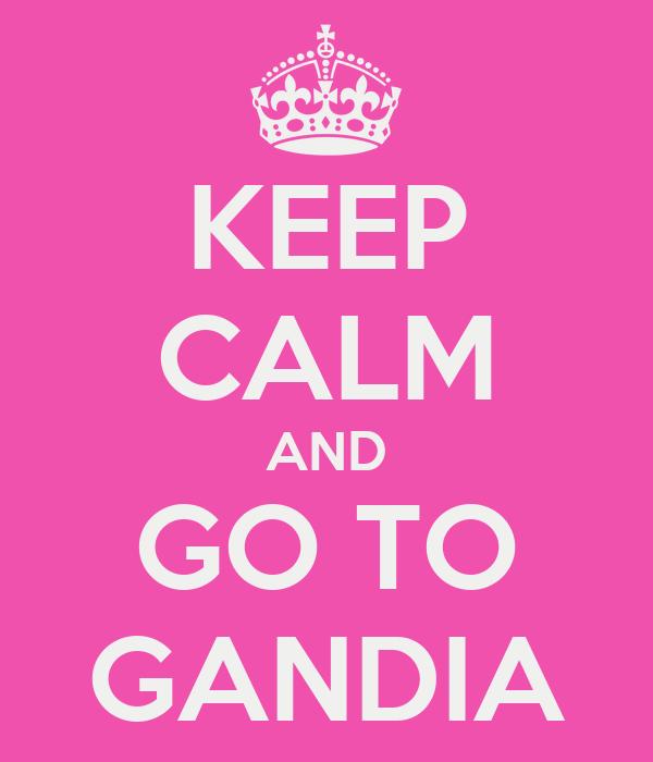 KEEP CALM AND GO TO GANDIA