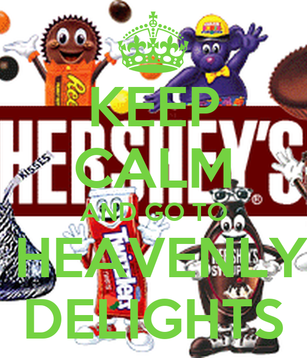 KEEP CALM AND GO TO  HEAVENLY DELIGHTS