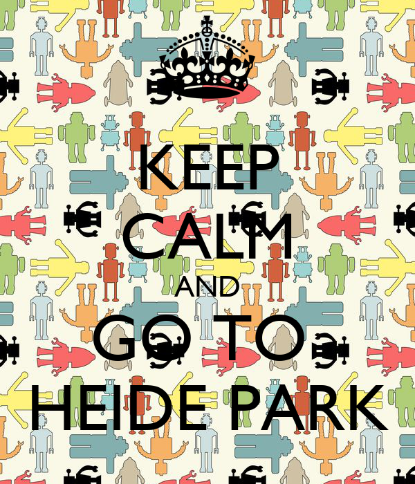 KEEP CALM AND GO TO  HEIDE PARK