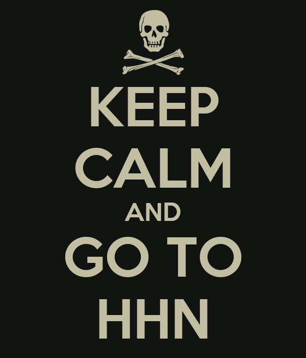 KEEP CALM AND GO TO HHN