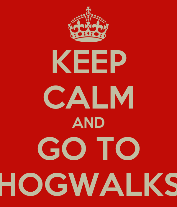 KEEP CALM AND GO TO HOGWALKS
