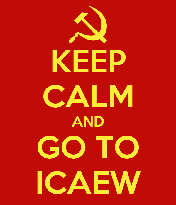 KEEP CALM AND GO TO ICAEW