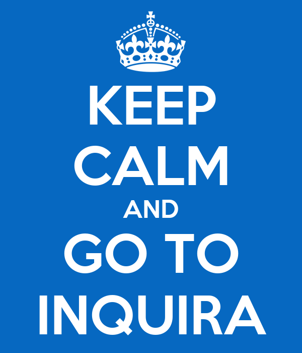 KEEP CALM AND GO TO INQUIRA