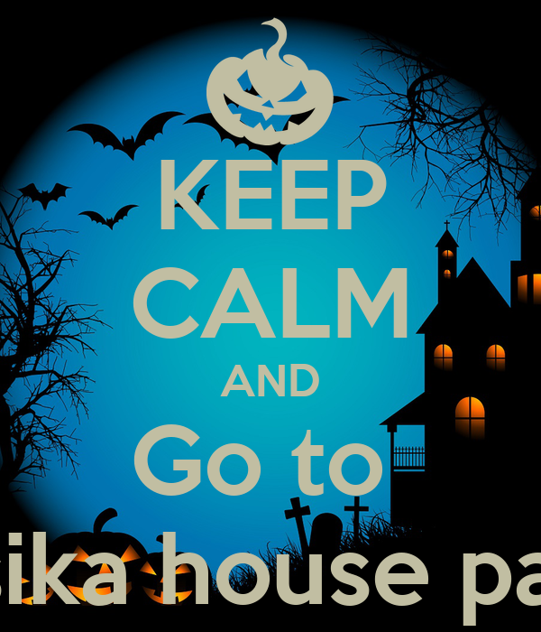 KEEP CALM AND Go to  Jósika house party