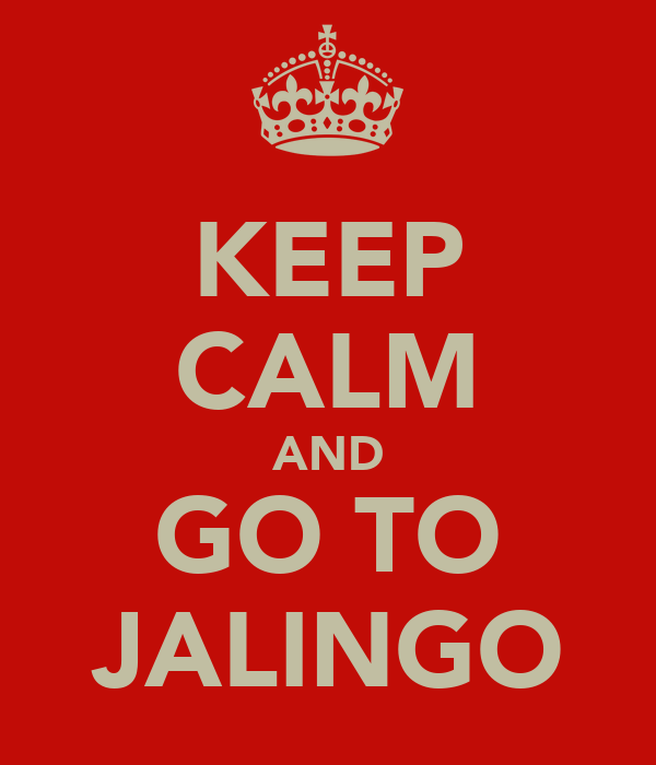 KEEP CALM AND GO TO JALINGO