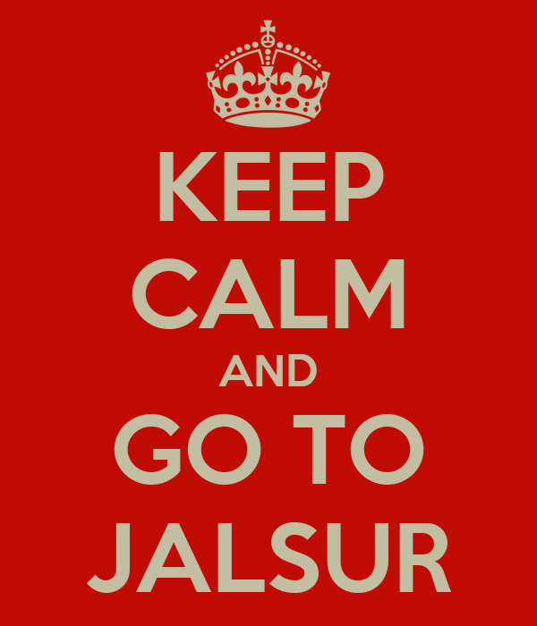 KEEP CALM AND GO TO JALSUR