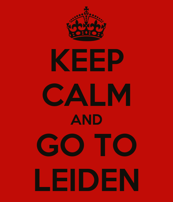 KEEP CALM AND GO TO LEIDEN