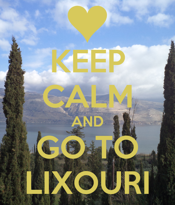 KEEP CALM AND GO TO LIXOURI