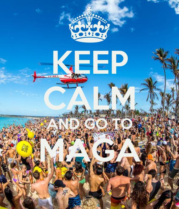 KEEP CALM AND GO TO MAGA