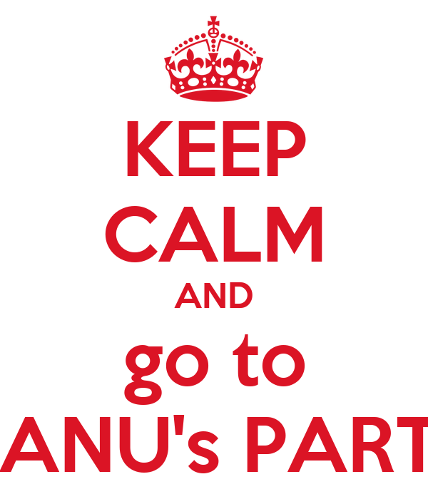 KEEP CALM AND go to MANU's PARTY