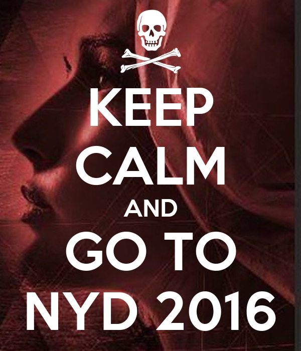 KEEP CALM AND GO TO NYD 2016