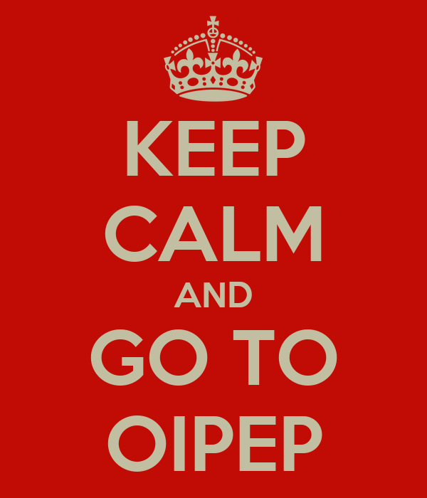 KEEP CALM AND GO TO OIPEP