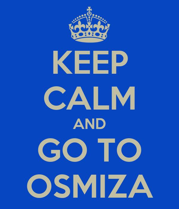 KEEP CALM AND GO TO OSMIZA