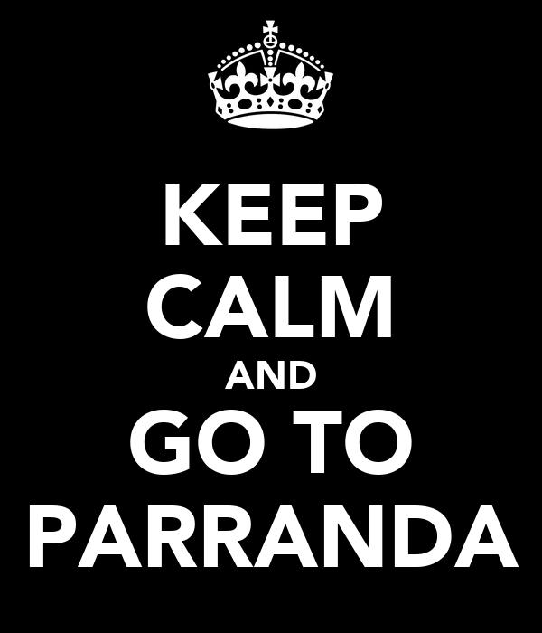 KEEP CALM AND GO TO PARRANDA