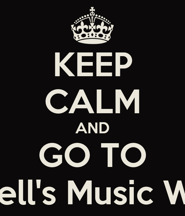 KEEP CALM AND GO TO Russell's Music World