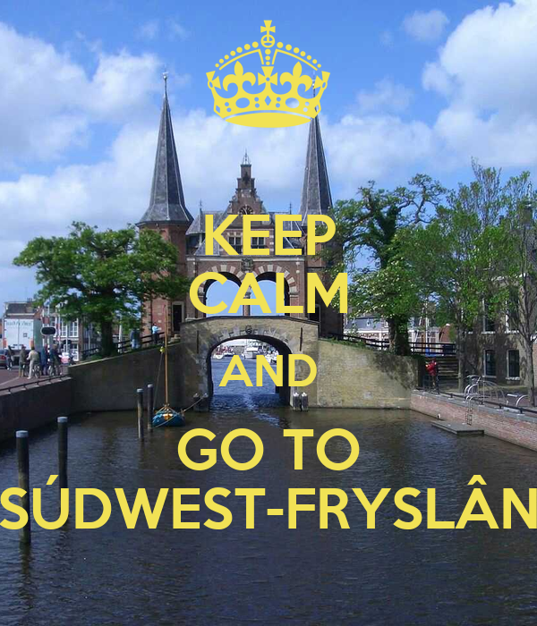 KEEP CALM AND GO TO SÚDWEST-FRYSLÂN