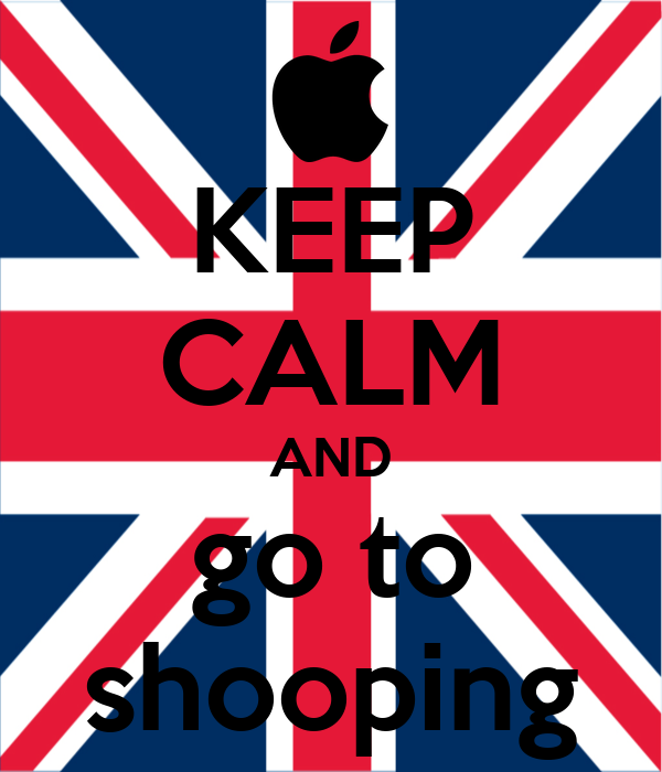 KEEP CALM AND go to shooping