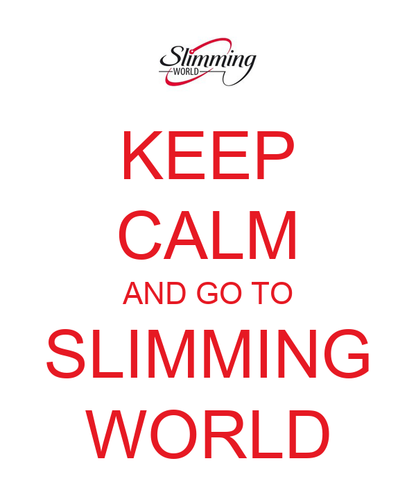KEEP CALM AND GO TO SLIMMING WORLD