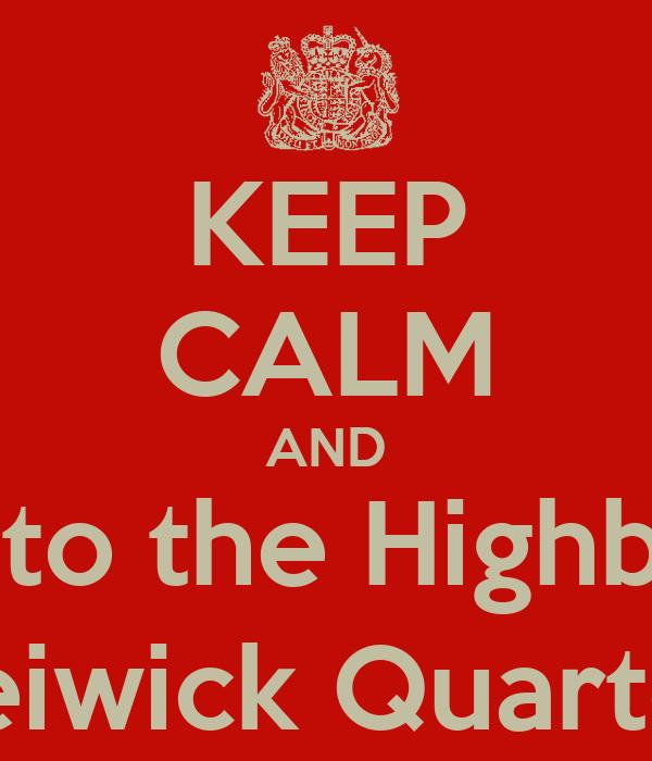 KEEP CALM AND Go to the Highbury Jamie Breiwick Quartet | 3.9.13