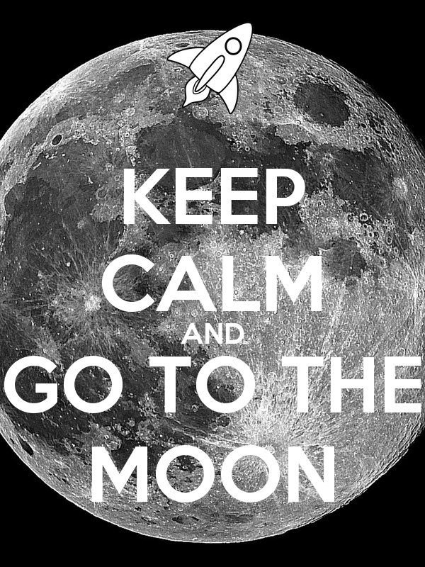 KEEP CALM AND GO TO THE MOON