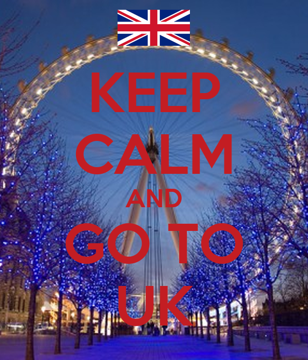 KEEP CALM AND GO TO UK