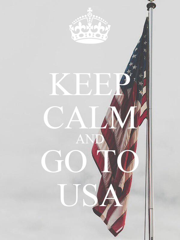 KEEP CALM AND GO TO USA