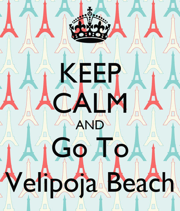 KEEP CALM AND Go To Velipoja Beach