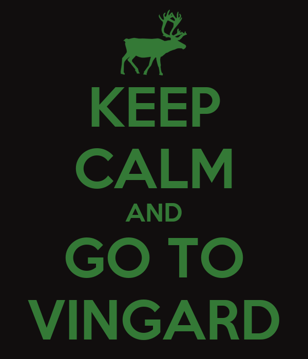 KEEP CALM AND GO TO VINGARD