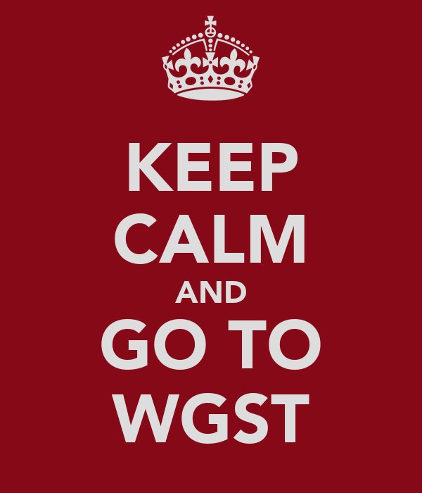 KEEP CALM AND GO TO WGST