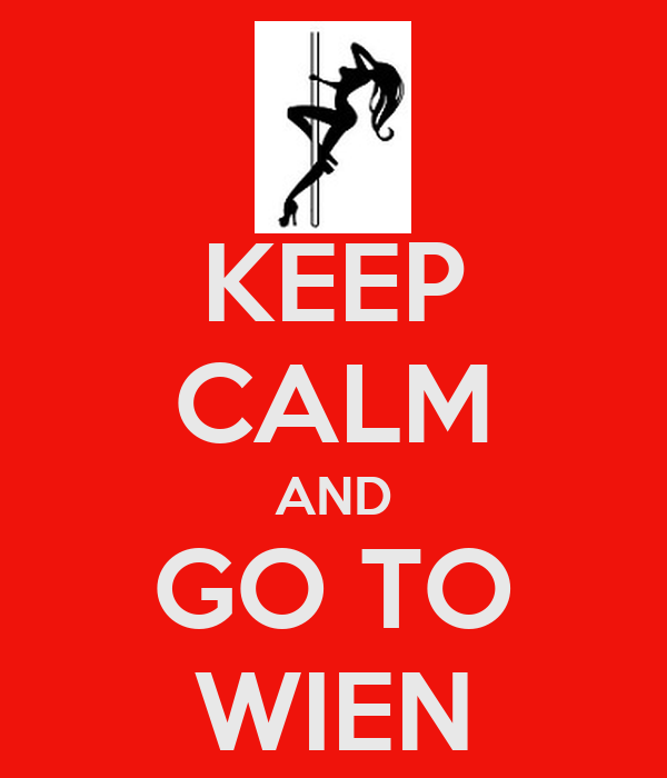 KEEP CALM AND GO TO WIEN