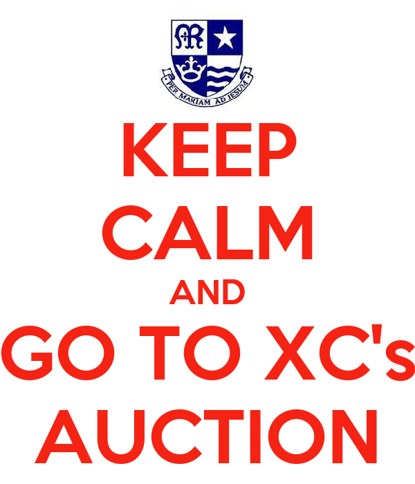 KEEP CALM AND GO TO XC's AUCTION