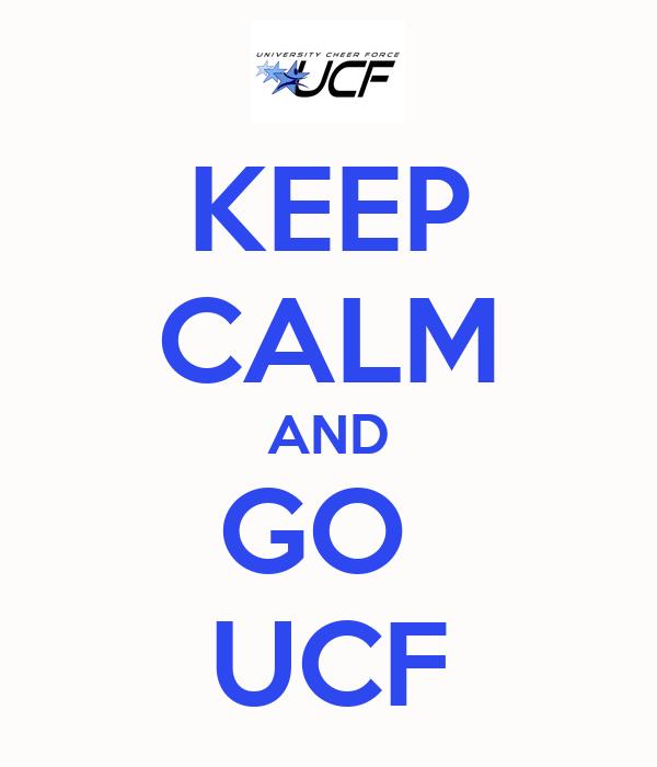 KEEP CALM AND GO  UCF