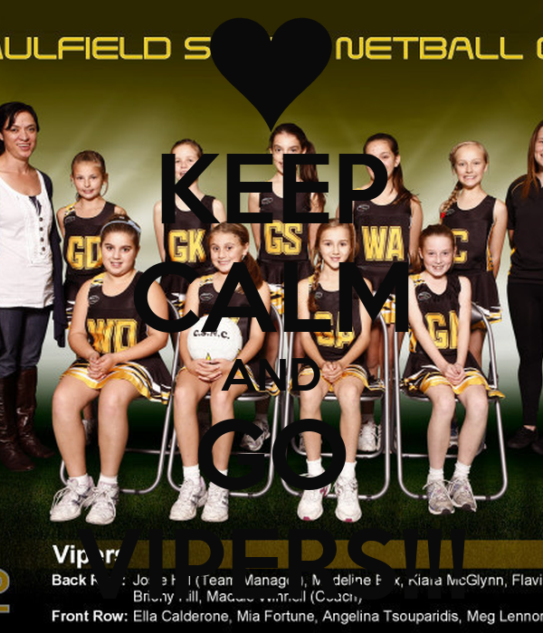KEEP CALM AND GO VIPERS!!!