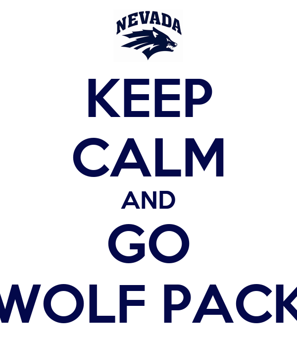 KEEP CALM AND GO WOLF PACK
